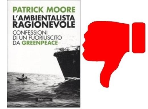 Patrick Moore, l'ambientalista incompetente
