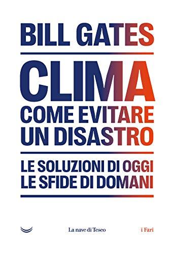 Clima. Come evitare un disastro – Recensione